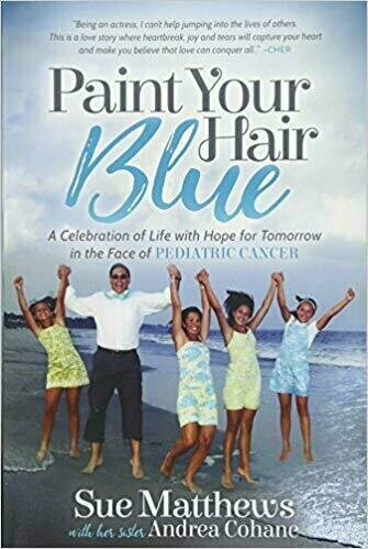 Paint Your Hair Blue: A Celebration of Life with Hope for Tomorrow in the face of Pediatric Cancer - Health