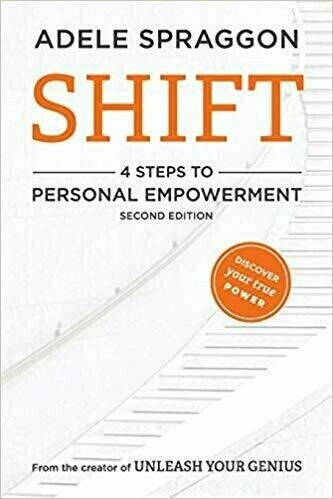 Shift: 4 Steps to Personal Empowerment - Personal Growth and Development