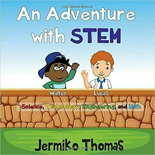 An Adventure With STEM - Children's Education