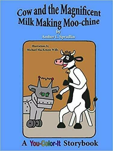 Cow and the Magnificent Milk Making Moo-chine - Coloring Book