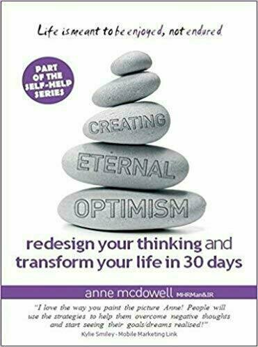Creating Eternal Optimism: Redesign Your Thinking and Transform Your Life in 30 Days - Self-Help