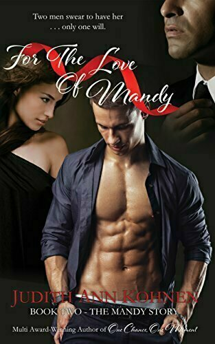 For the Love of Mandy: Book Two - The Mandy Story - Romance