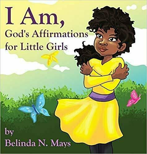 I Am, God's Affirmations For Litlle Girls - Children's Religion