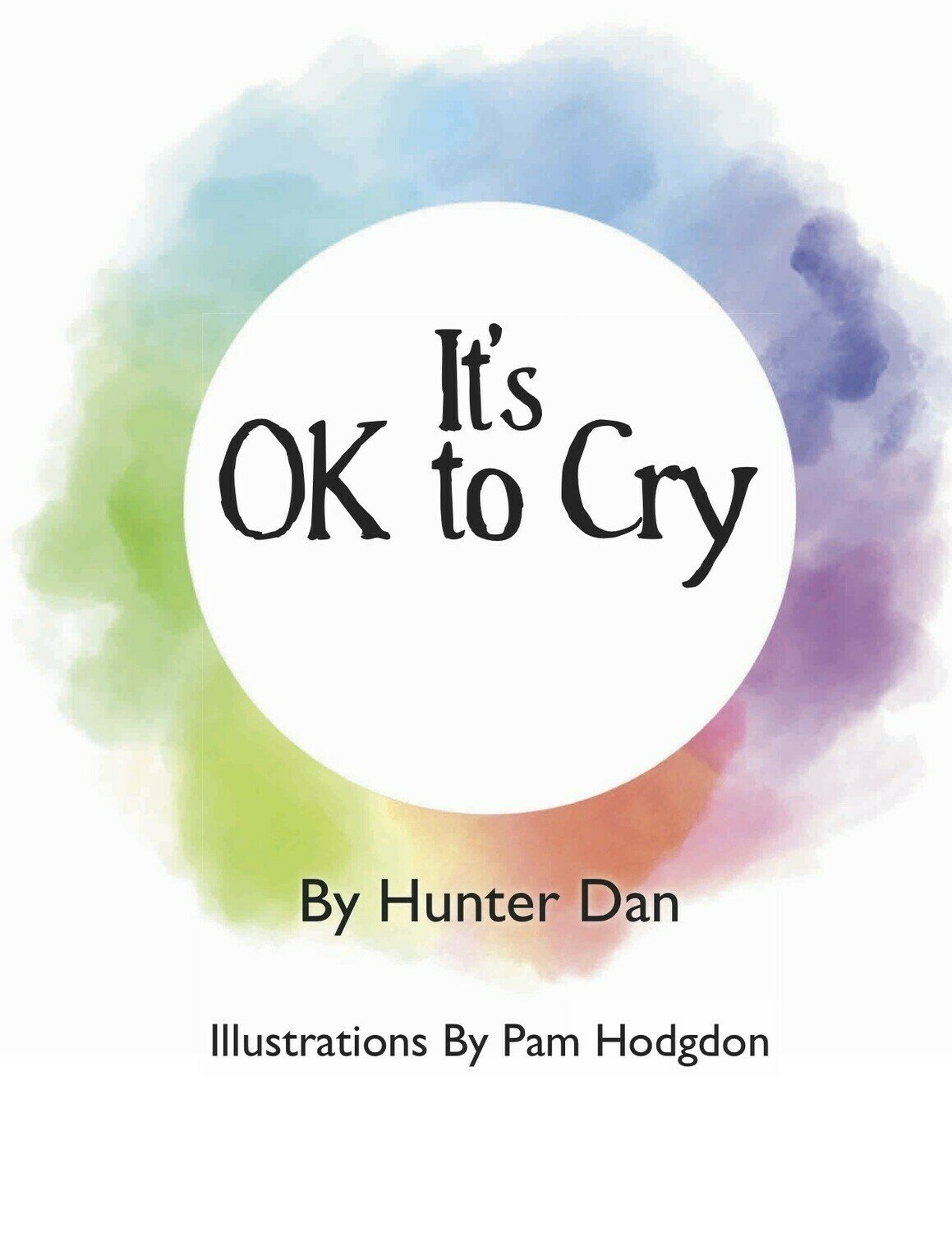 It's Ok to Cry - Children's Education