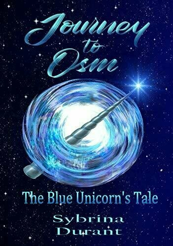 Journey To Osm: The Blue Unicorn's Tale - Fantasy
