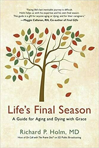 Life's Final Season: A Guide for Aging and Dying with Grace - Aging