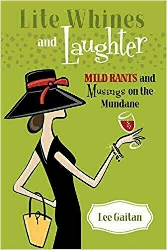 Lite Whines and Laughter: Mild Rants and Musings on the Mundane - Humor
