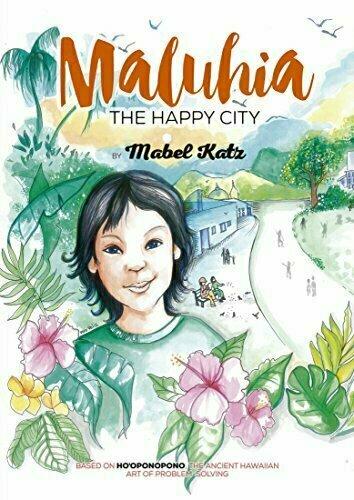 Maluhia: The Happy City - Children's Inspirational/Motivational