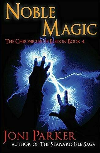 Noble Magic: Book Four of the Chronicles of Eledon - Fantasy