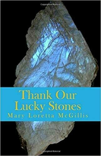 Thank Our Lucky Stones - Body/Mind/Spirit