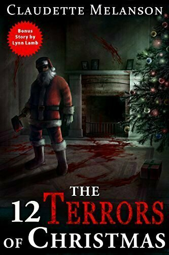 The 12 Terrors of Christmas - Anthology