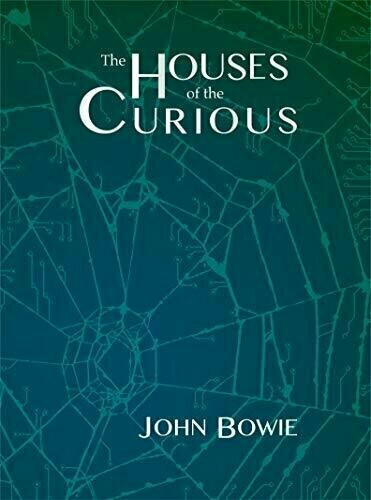 The Houses of the Curious - Science Fiction