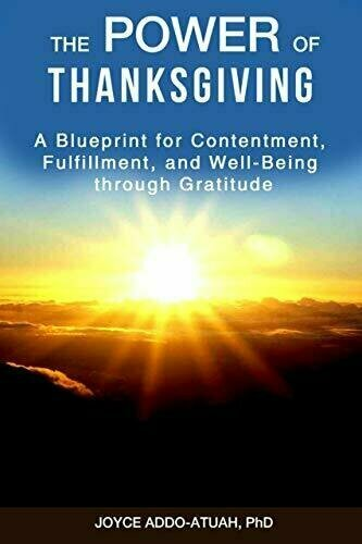 The Power of Thanksgiving: A Blueprint for Contentment, Fulfillment, and Well-Being Through Gratitude - Multicultural Non-Fiction