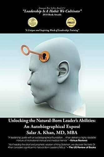 Unlocking the Natural-Born Leader's Abilities: An Autobiographical Expose - Memoir