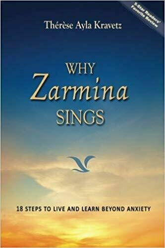Why Zarmina Sings: 18 Steps to Live and Learn Beyond Anxiety - Education and Academic
