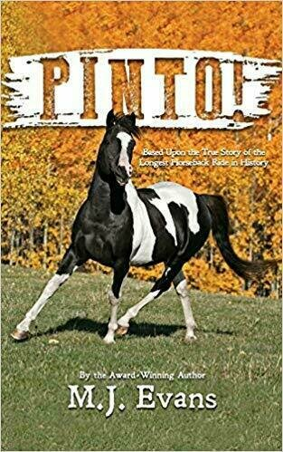 PINTO! Based Upon the True Story of the Longest Horseback Ride in History - Animals/Pets