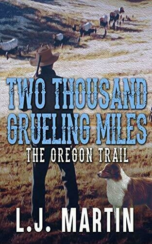 Two Thousand Grueling Miles - The Oregon Trail - Western