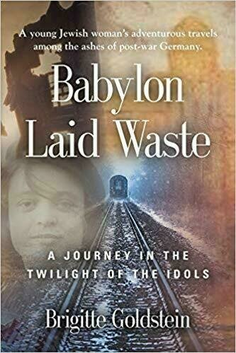 Babylon Laid Waste-A Journey in the Twilight of the Idols - Fiction