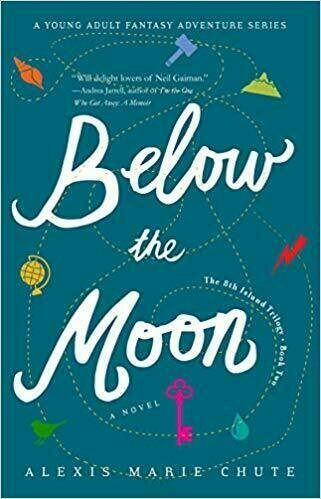 Below The Moon: The 8th Island Trilogy, Book Two - Young Adult Fiction