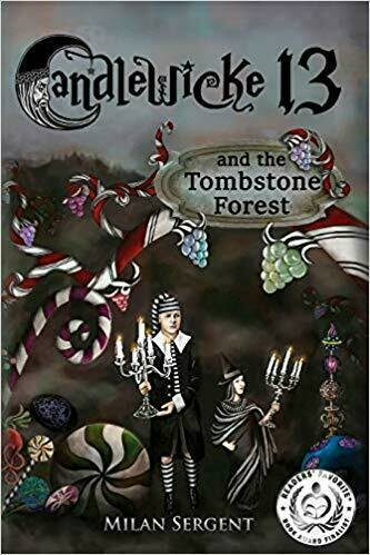 Candlewicke 13 and the Tombstone Forest - Fantasy
