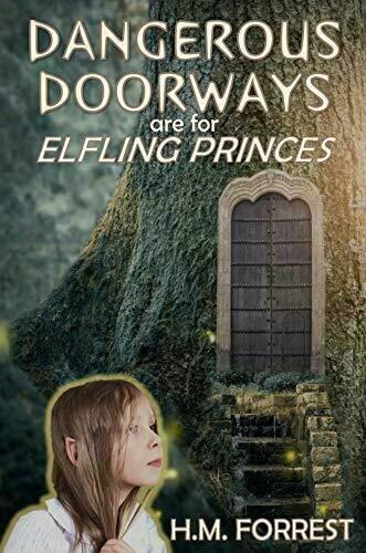 Dangerous Doorways are for Elfling Princes - Anthology