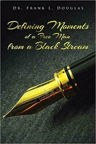 Defining Moments of a Free Man from a Black Stream - Biography