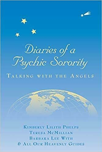 Diaries of a Psychic Sorority: Talking With the Angels - Spirituality