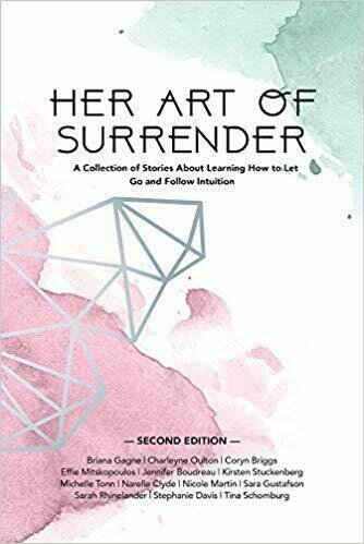 Her Art Of Surrender: A Collection of Stories About Learning How to Let Go and Follow Intuition - Self-Help
