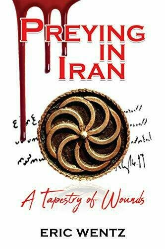 Preying in Iran, A Tapestry of Wounds - Suspense