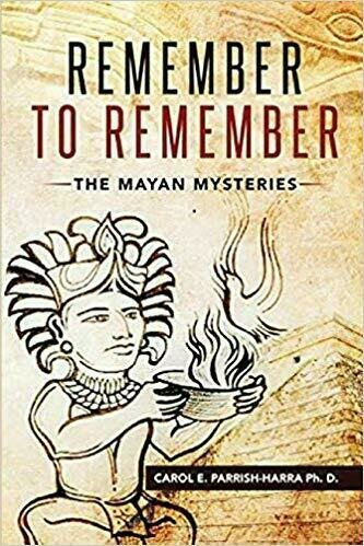 Remember to Remember: The Mayan Mysteries - Fiction