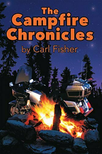 The Campfire Chronicles, a life on the road - Adventure Non-Fiction