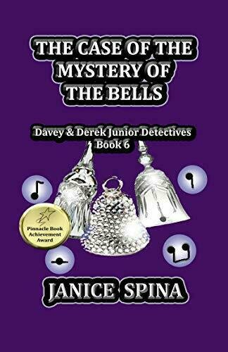 The Case of the Mystery of the Bells (Davey & Derek Junior Detectives Series, Book 6) - Young Adult Fiction