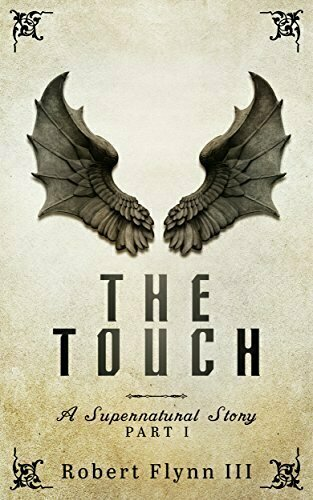 The Touch - A Supernatural Story - Part I - Thriller