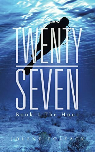 Twenty-Seven Book 1 The Hunt - Young Adult Fiction
