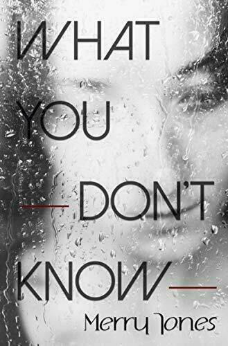 WHAT YOU DON'T KNOW - Suspense