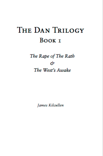The Dan Trilogy book 1 by James Kilcullen