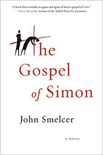 The Gospel of Simon by John Smelcer
