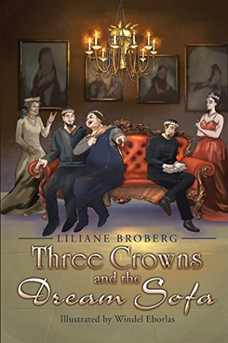 Three Crowns and the Dream Sofa by Liliane Broberg