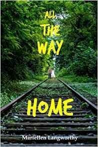 All The Way Home - Young Adult Fiction