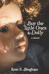 Buy The Little Ones A Dolly - Memoir