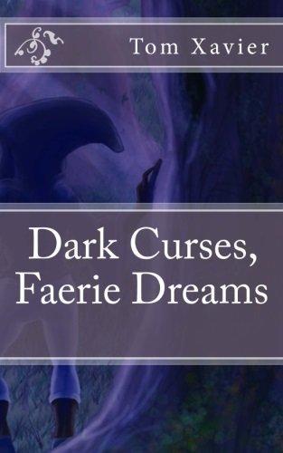 Dark Curses, Faerie Dreams - Fantasy