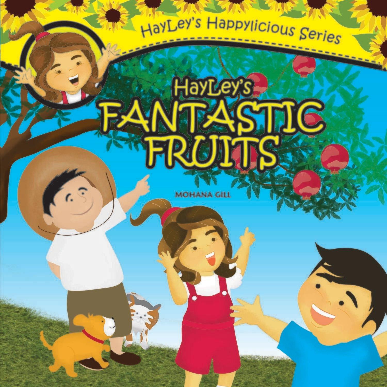 Hayley's Fantastic Fruits - Children's Fiction