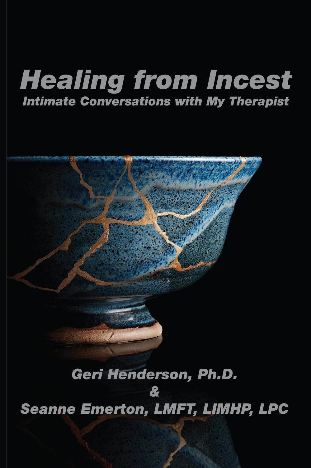 Healing From Incest: Intimate Conversations With My Therapist - Psychology
