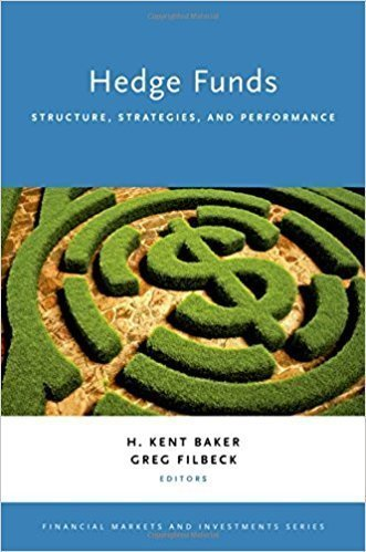Hedge Funds: Structure, Strategies, and Performance - Finances