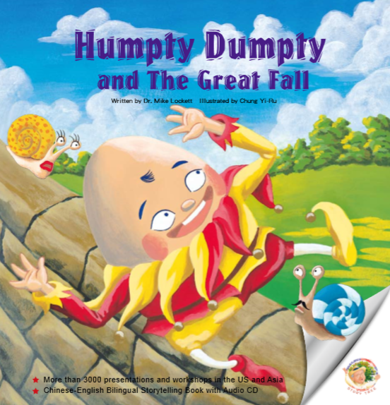 Humpty Dumpty and the Great Fall - Picture Book, Ages 4-8