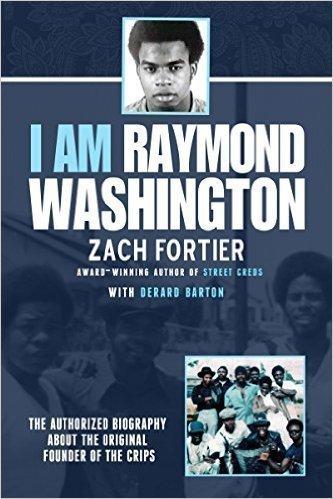 I am Raymond Washington - Biography