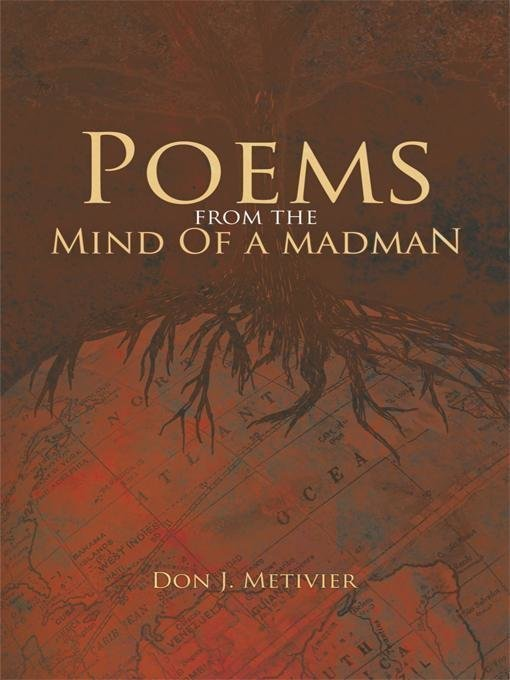 Poems from the Mind of a Madman: Passionate Works of Poetry for Modern Times - Poetry