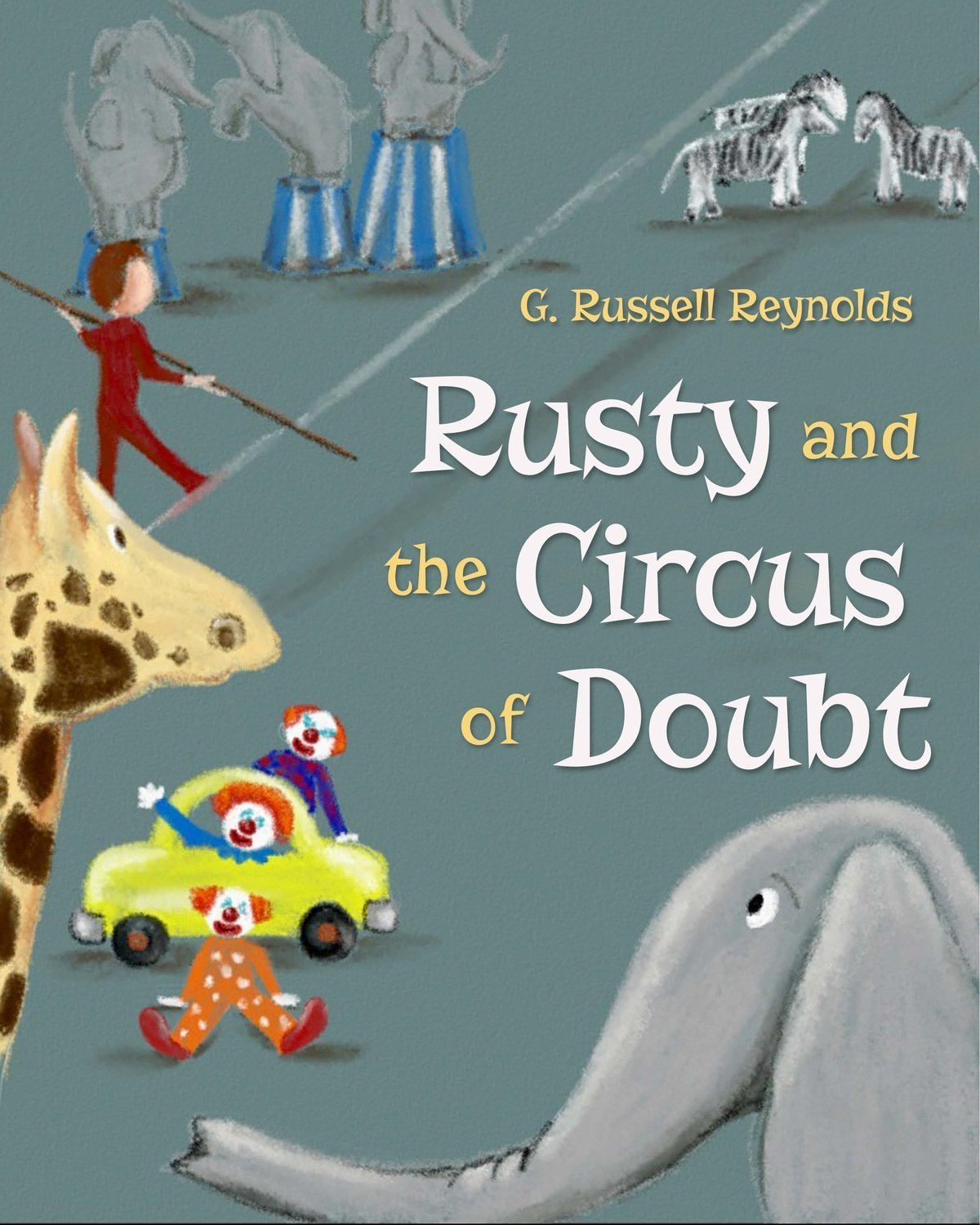 Rusty and the Circus of Doubt - Children's Fiction