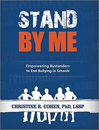 Stand by Me: Empowering Bystanders to End Bullying in School - Psychology