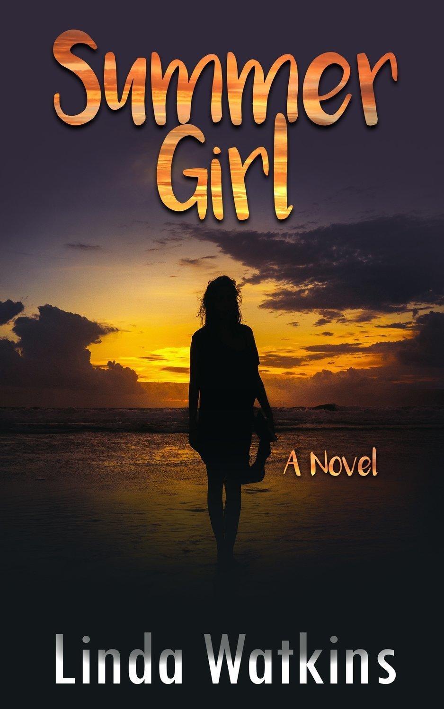 Summer Girl, A Novel - Fiction